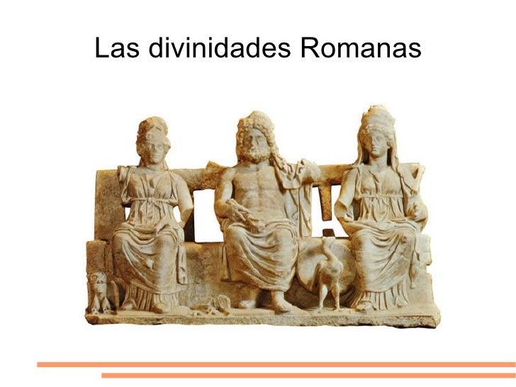 Las divinidades Romanas