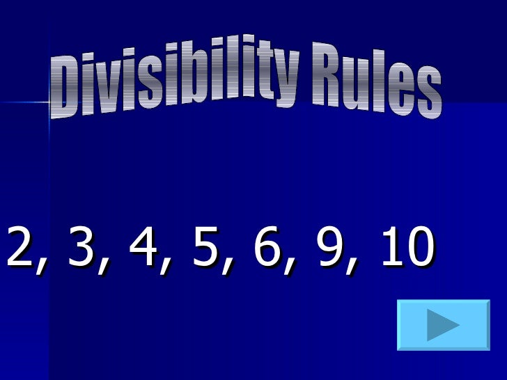 2, 3, 4, 5, 6, 9, 10 Divisibility Rules