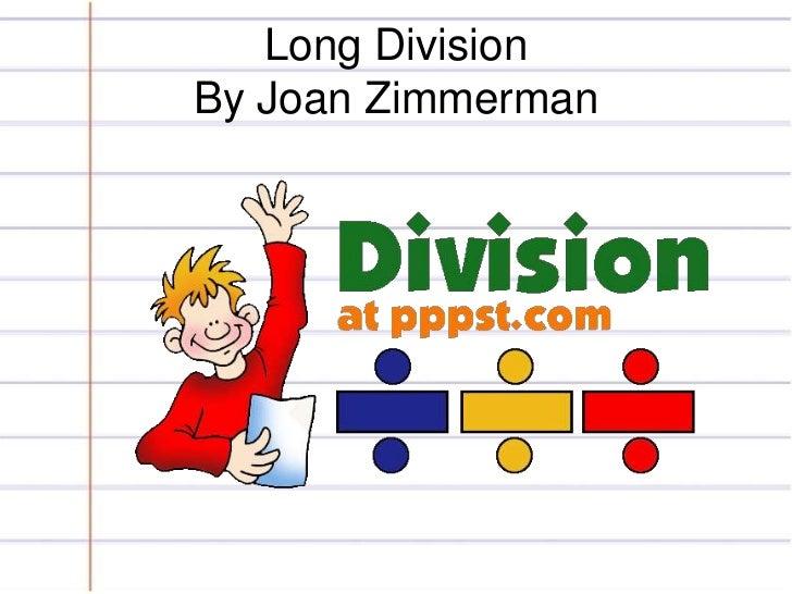 Long DivisionBy Joan Zimmerman<br />
