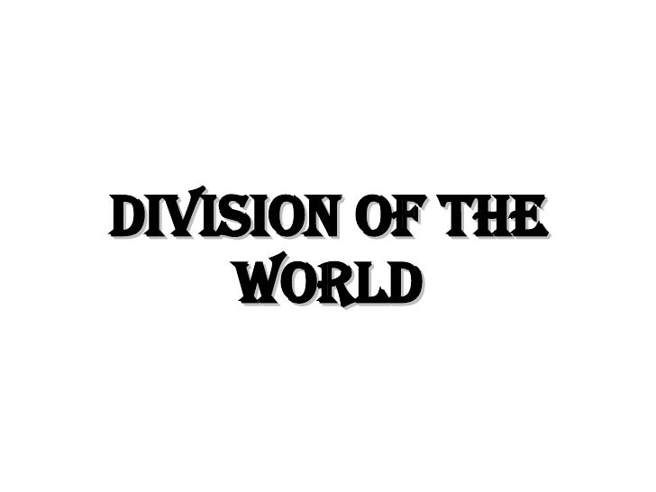 Division of the World