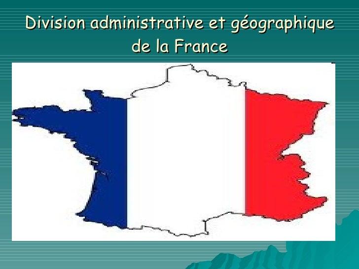 Division administrative et géographique de la France