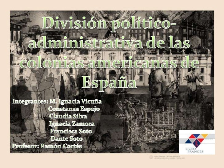 Division politico administrativa de las colonias