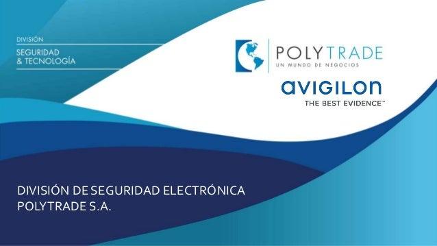 DIVISIÓN DE SEGURIDAD ELECTRÓNICA POLYTRADE S.A.