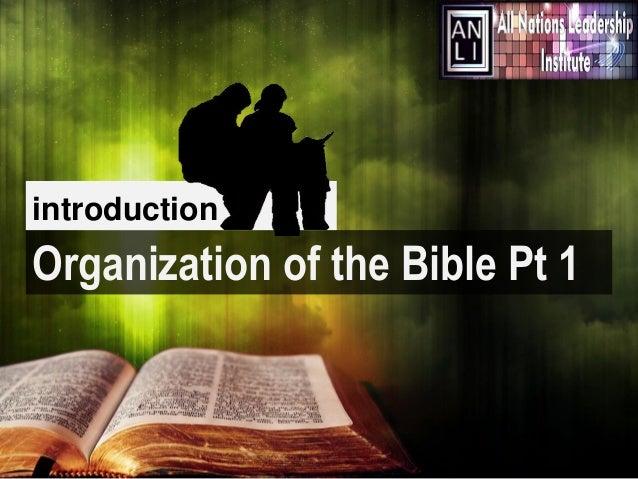 introduction  Organization of the Bible Pt 1  Image: internetmonk.com