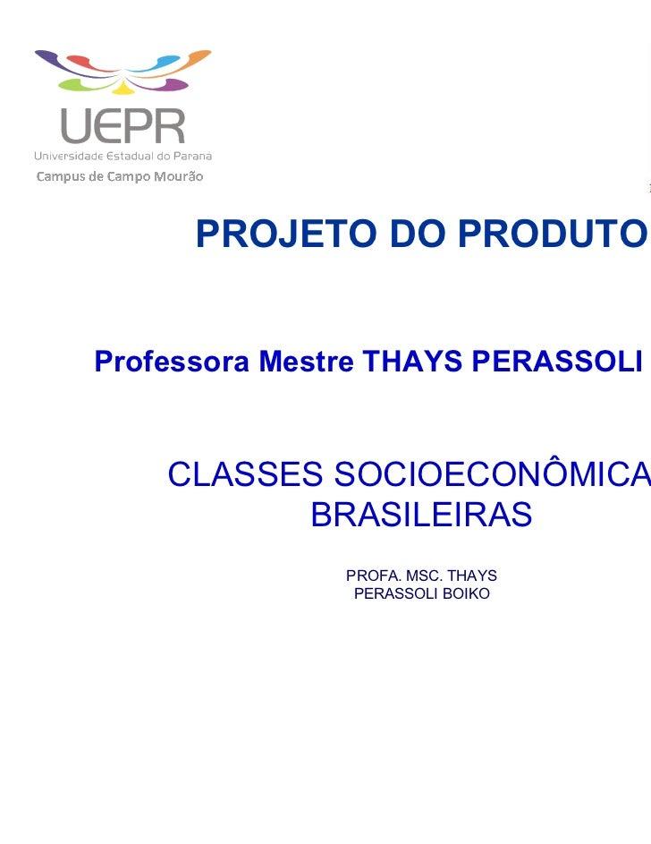 Complementos_DIVISÃO DA POPULAÇÃO BRASILEIRA EM CLASSES SOCIOECONÔMICAS