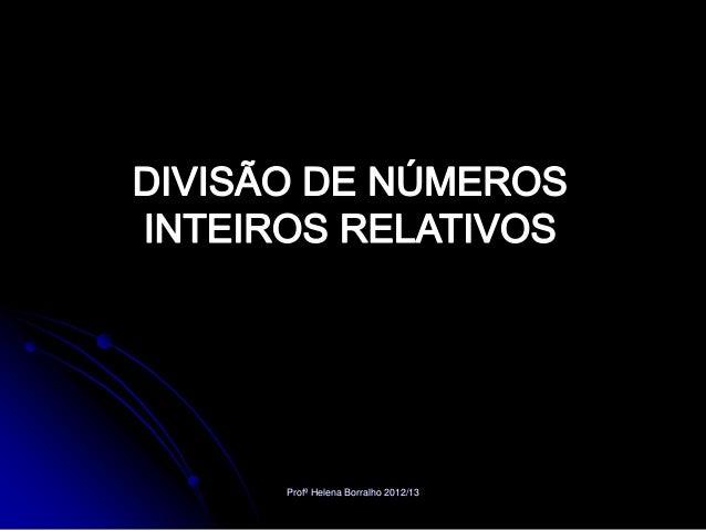 Profª Helena Borralho 2012/13