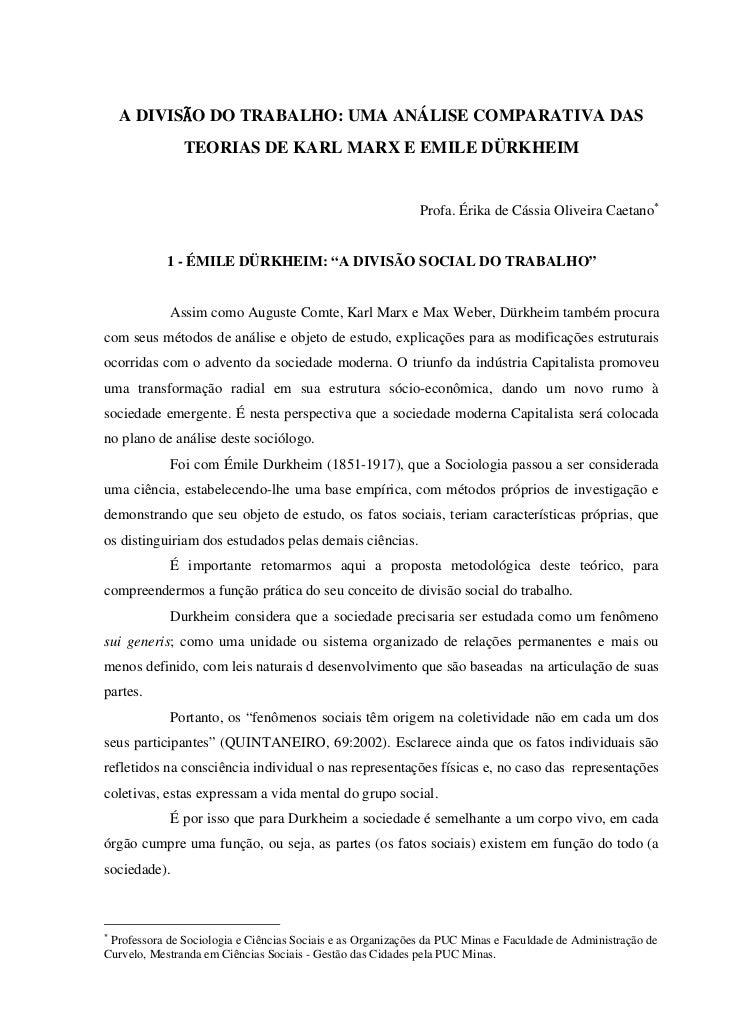 A DIVISÃO DO TRABALHO: UMA ANÁLISE COMPARATIVA DAS               TEORIAS DE KARL MARX E EMILE DÜRKHEIM                    ...