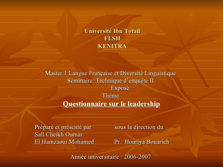 Université Ibn Tofail FLSH KENITRA   Master 1 Langue Française et Diversité Linguistique Séminaire: Technique d'enquête II...