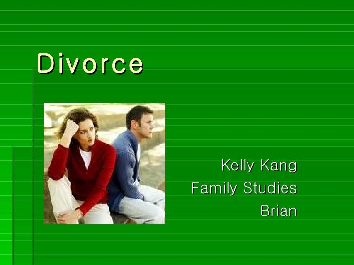 Divorce Kelly Kang Family Studies Brian