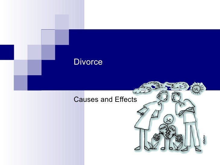 Cause and Effect Essay: Divorce Causes Problems For