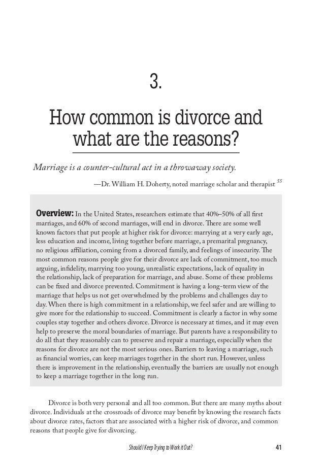 3. How common is divorce and what are the reasons? Marriage is a counter-cultural act in a throwaway society. —Dr. William...