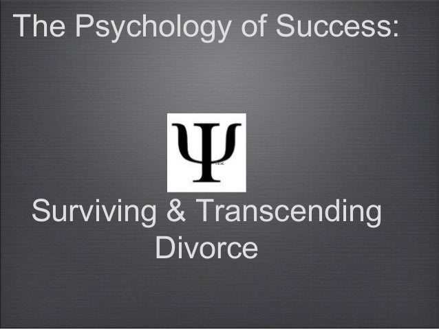 Text The Psychology of Success: Surviving & Transcending Divorce