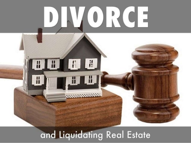 Divorce and how to Hire a Realtor to Liquidate your Real Estate