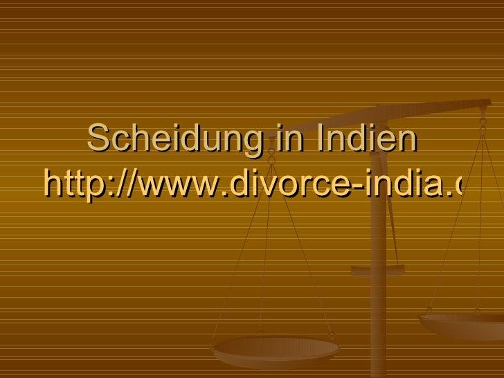 Scheidung in Indien http://www.divorce-india.com