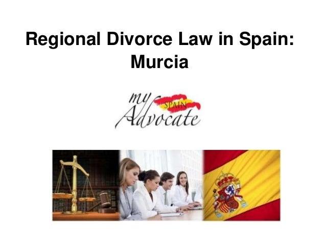 Regional Divorce Law in Spain:            Murcia