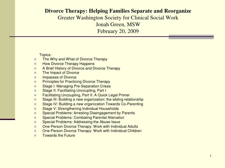 Divorce Therapy: Helping Families Separate and Reorganize             Greater Washington Society for Clinical Social Work ...