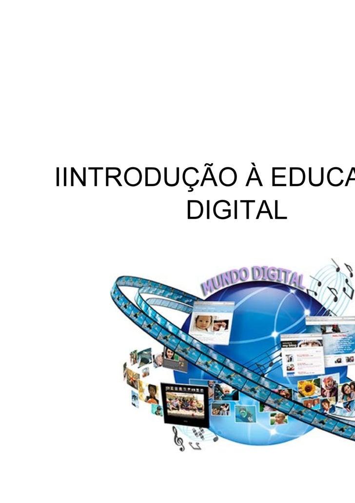 IINTRODUÇÃO À EDUCAÇÃO DIGITAL