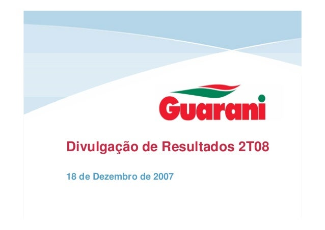 Divulgação de Resultados 2T08 18 de Dezembro de 2007