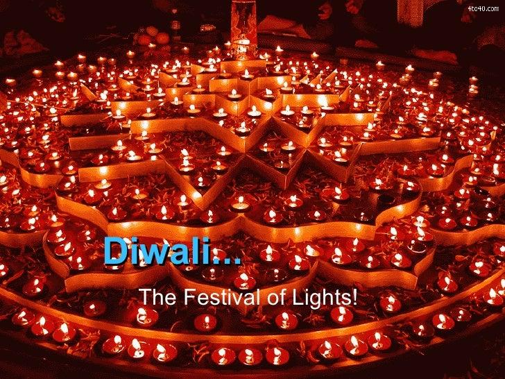 Diwali... The Festival of Lights!
