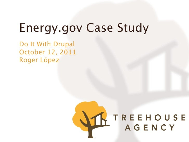 Energy.gov Case StudyDo It With DrupalOctober 12, 2011Roger López