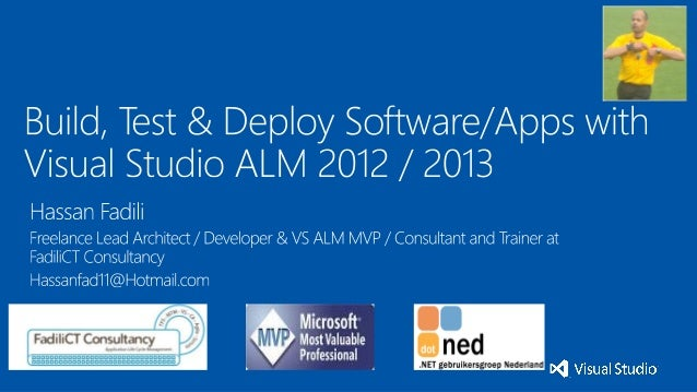 build -test and deploy  software aplplications with visual studio alm 2012-2013