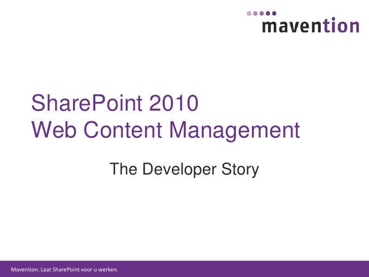 SharePoint 2010 Web Content Management - The Developer Story
