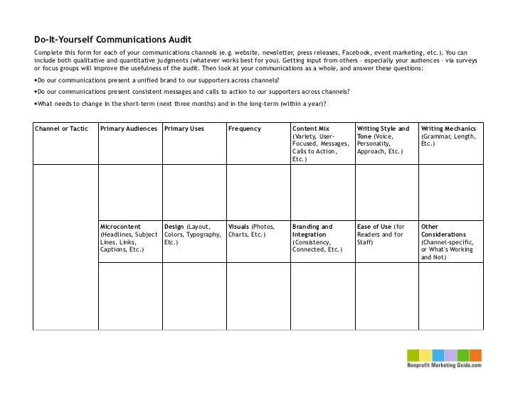 Do-It-Yourself Communications AuditComplete this form for each of your communications channels (e.g. website, newsletter, ...