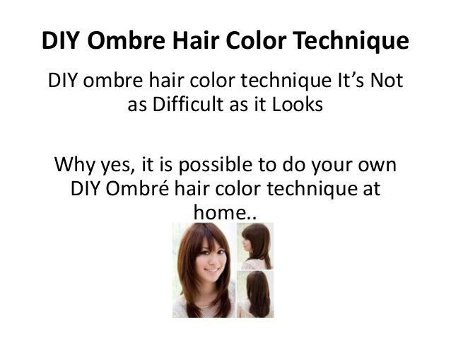 Diy Ombre Hair Color Technique