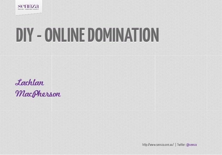 DIY Online Domination