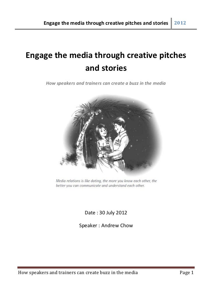 Engage the media through creative pitches and stories       2012   Engage the media through creative pitches              ...