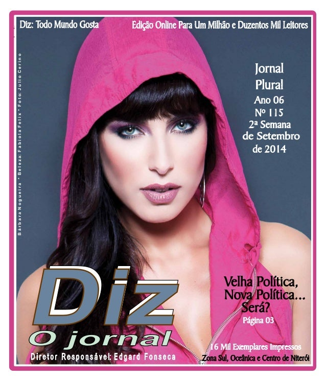 Edição Online Para Um Milhão e Duzentos Diz: Todo Mundo Gosta Mil Leitores  Niterói  13/09 a 20/09/13  www.dizjornal.com  ...