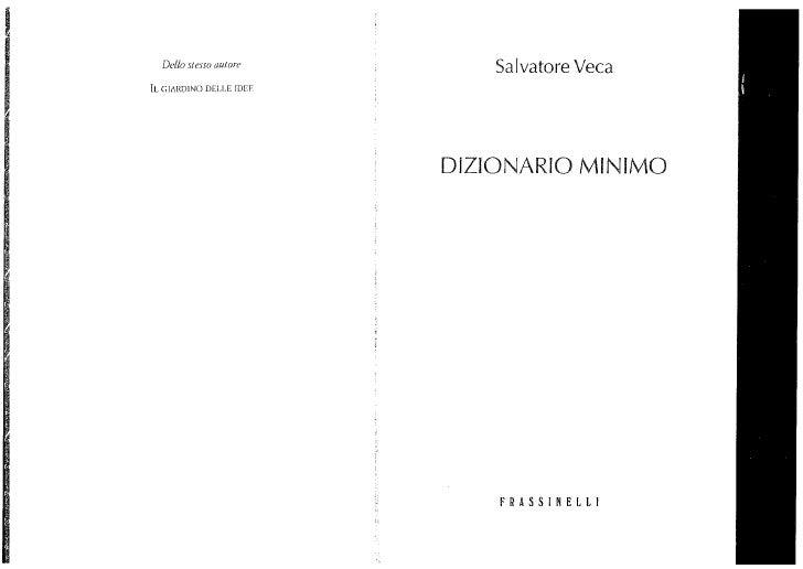 Dizionario Minimo, di Salvatore Veca