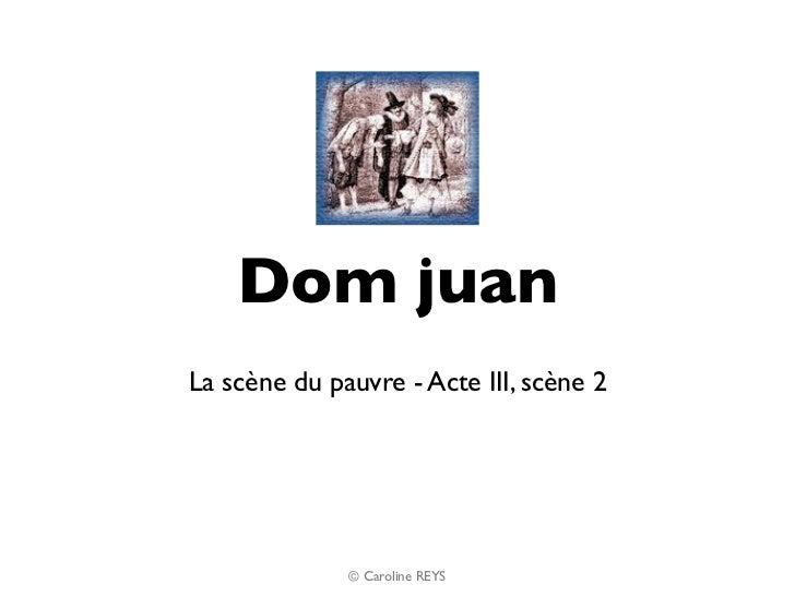 Dom Juan, Acte III, scène 2 : la  scène du pauvre