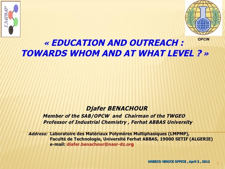 Education and Outreach: towards Whom and at What Level? [Djafer Benachour, University of Setif, Algeria]