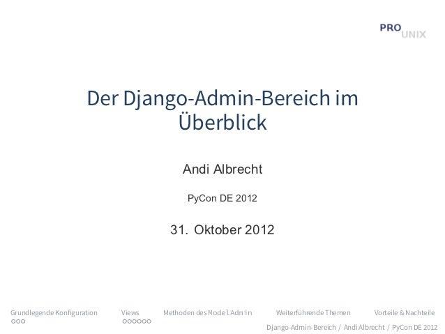 Der Django-Admin-Bereich im                               Überblick                                           Andi Albrech...