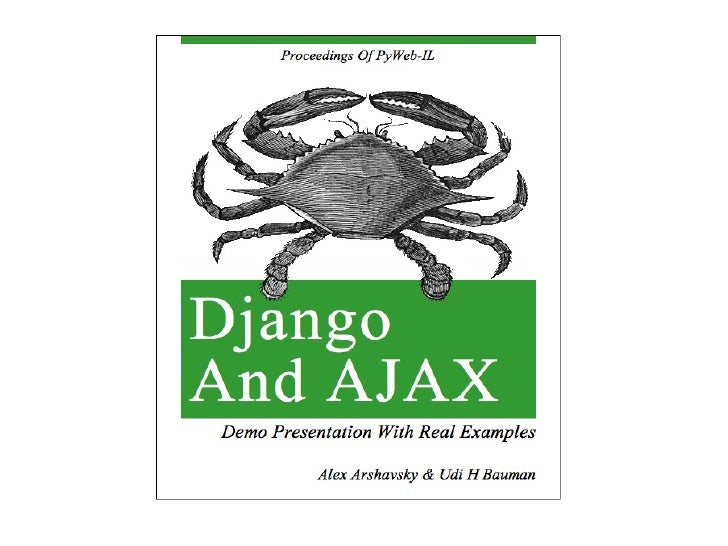 AJAX ●   background conversation with server to make     application more interactive     –   GUI actions are independent ...