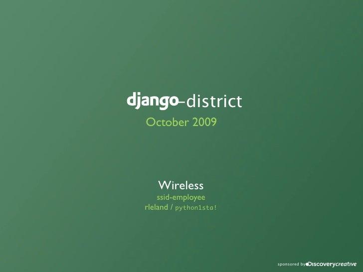 django-district October