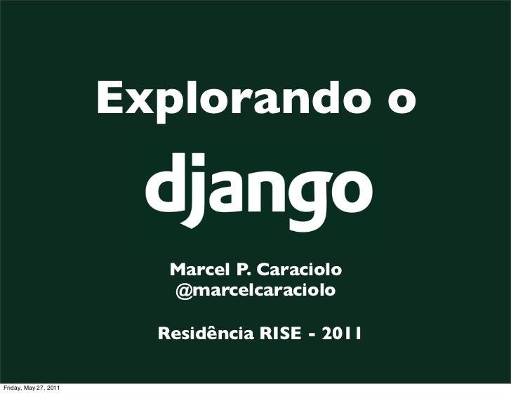 Explorando o                          Marcel P. Caraciolo                          @marcelcaraciolo                       ...