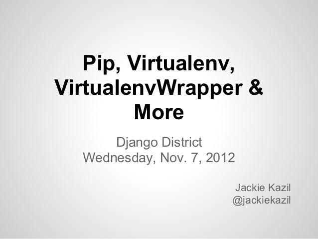 Django district  pip, virtualenv, virtualenv wrapper & more