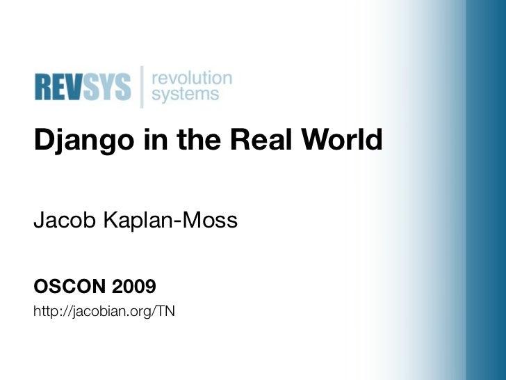 Django In The Real World