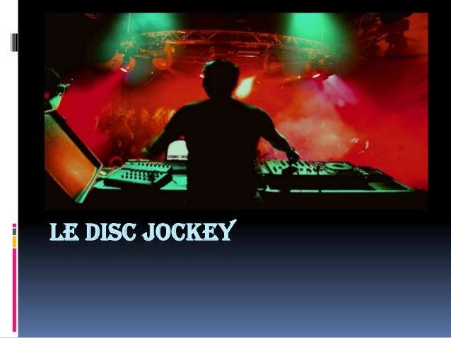 LE DISC JOCKEY