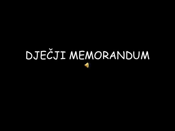 DJEČJI MEMORANDUM