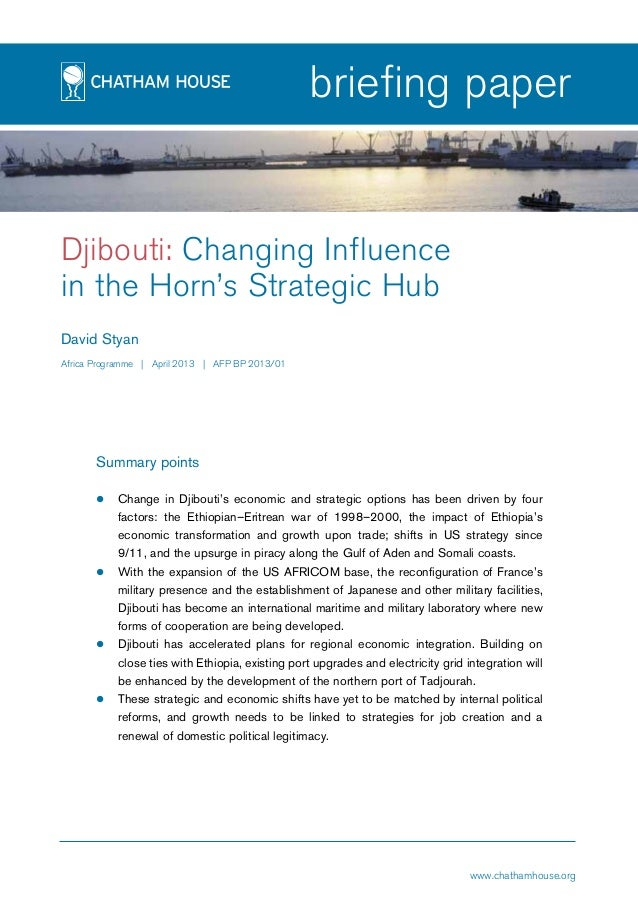 page1 briefing paper Djibouti: Changing Influence in the Horn's Strategic Hub David Styan Africa Programme | April 2013 | ...