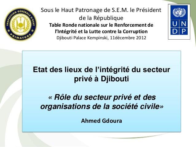 Etat des lieux de l'intégrité du secteur privé à Djibouti « Rôle du secteur privé et des organisations de la société civil...