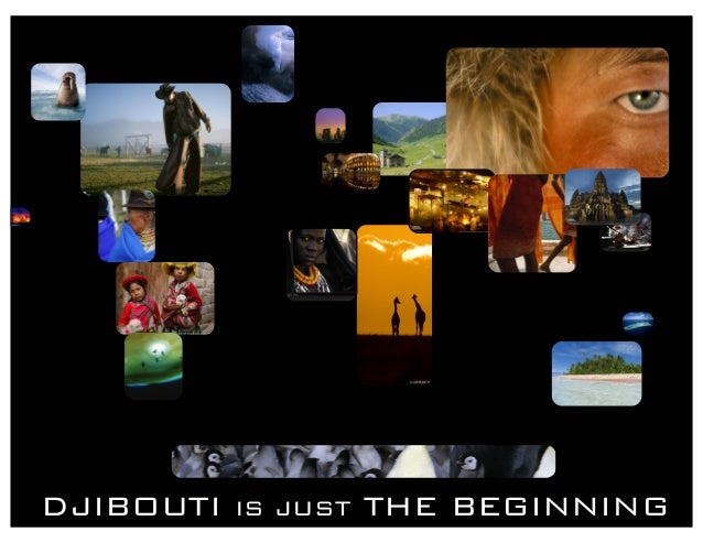 DJIBOUTI IS JUST THE BEGINNING