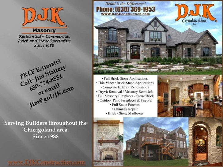 Residential ~ Commercial<br />Brick and Stone Specialists<br />Since 1988<br />FREE Estimate!<br />Call~Jim Slattery<br />...