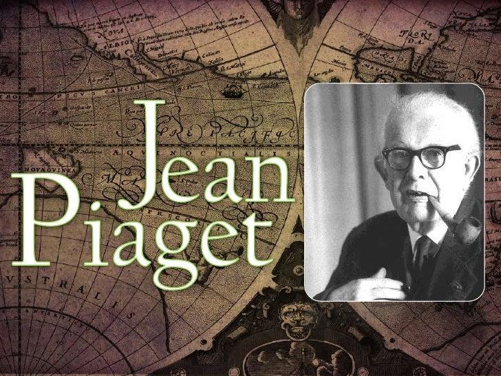 J<br />ean<br />Piaget<br />