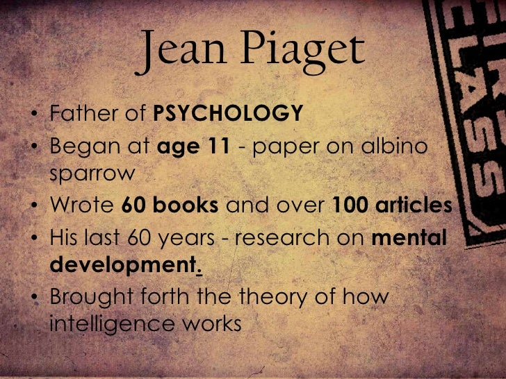Jean Piaget Cognitive Development Essay