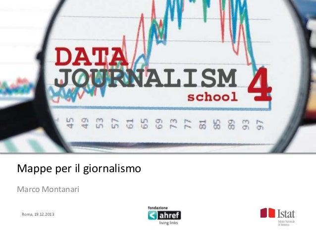 Titolo titolo titolo titolo Titolo titolo titolo titolo  Mappe per il giornalismo Marco Montanari Roma, 19.12.2013