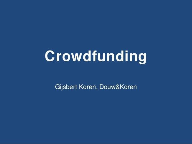 Douw&Koren Slides Kick-off Crowdfunding